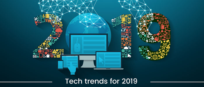 Top 4 enterprise tech trends to watch in 2019